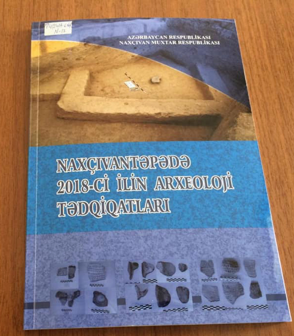 Naxçıvantəpə yaşayış yerinin arxeoloji tədqiqatlarına həsr olunan yeni nəşr