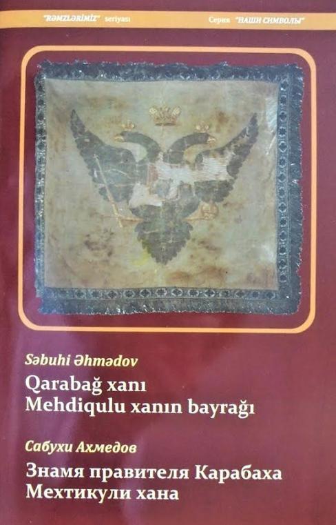 """""""Qarabağ xanı Mehdiqulu xanın bayrağı"""" kitabı nəşr olunub"""