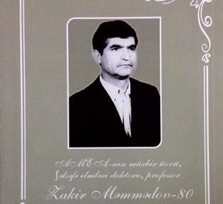 AMEA-nın müxbir üzvü Zakir Məmmədovun anadan olmasının 80 illik yubileyinə həsr olunan tədbir keçiriləcək