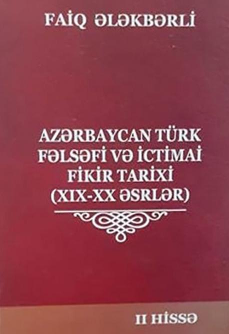Azərbaycan türk fəlsəfəsi tarixini araşdıranlar üçün dəyərli vəsait